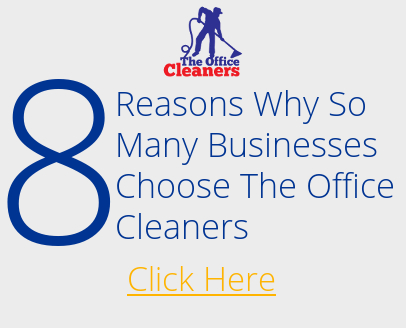 Office Cleaners - Why Choose Us for commercial cleaning